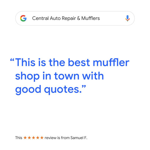 Central Auto Repair & Mufflers Google Review