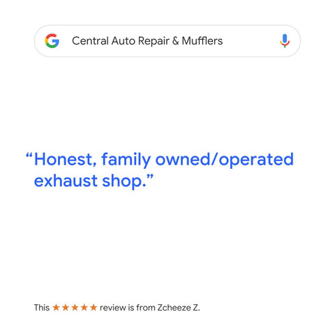Central Auto Repair & Mufflers Google Reviews